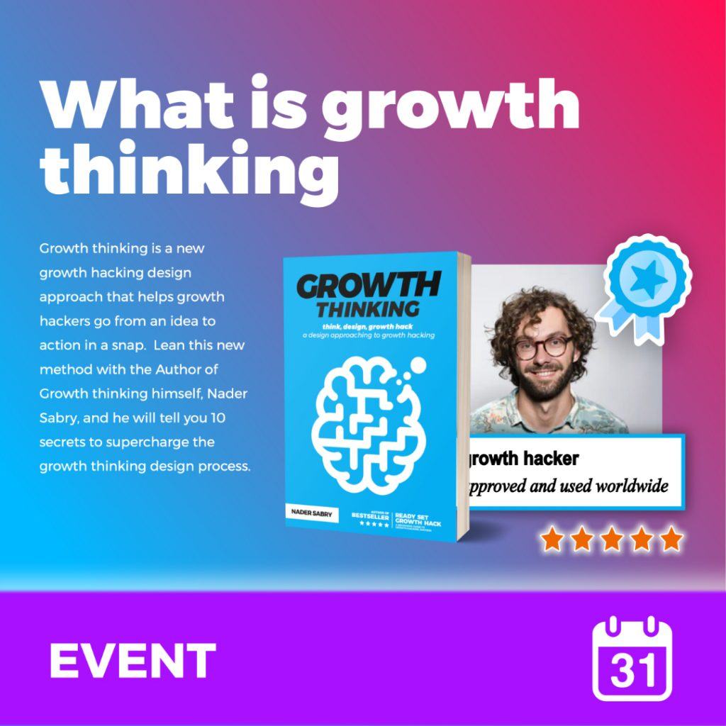 What is growth thinking event