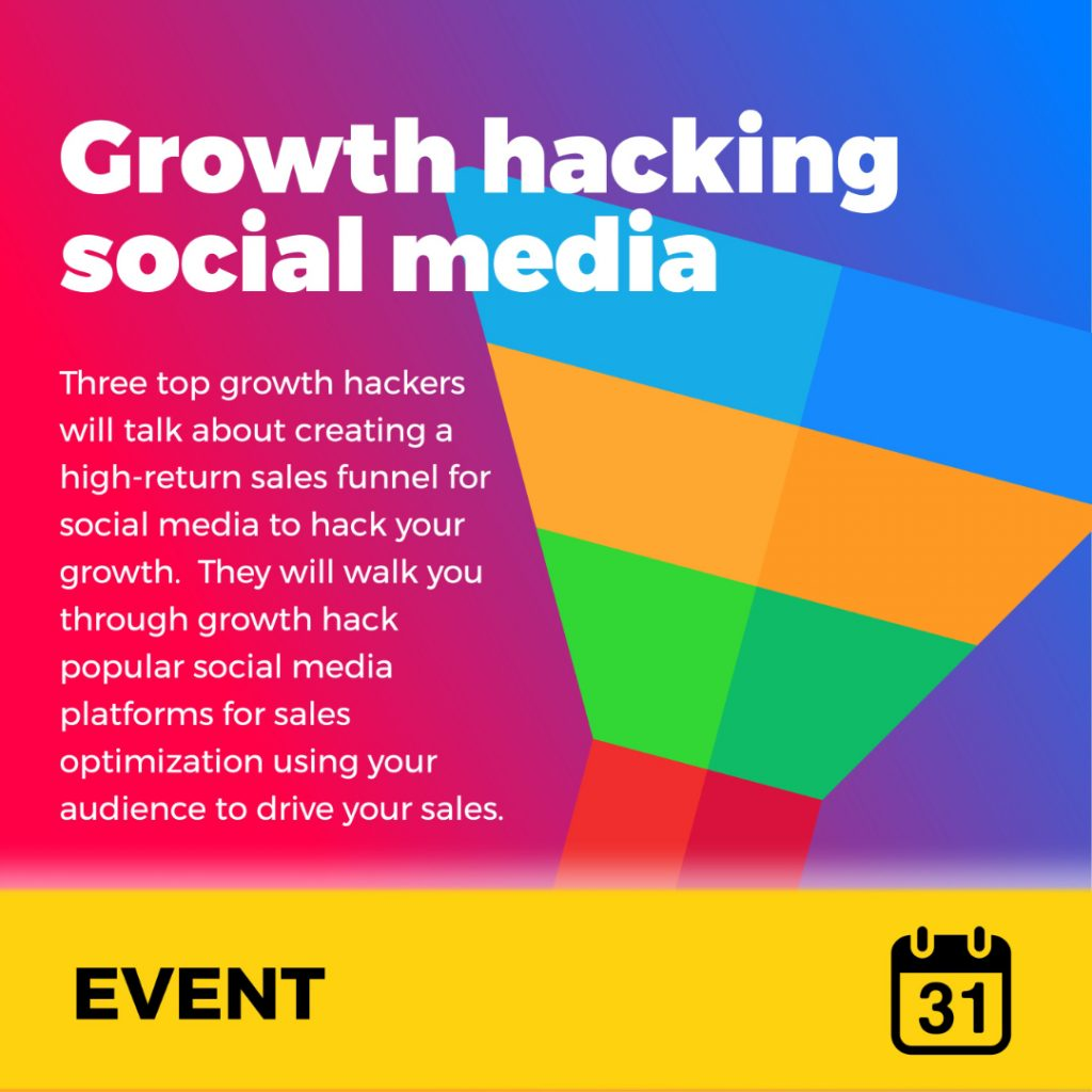 Growth hacking social media event