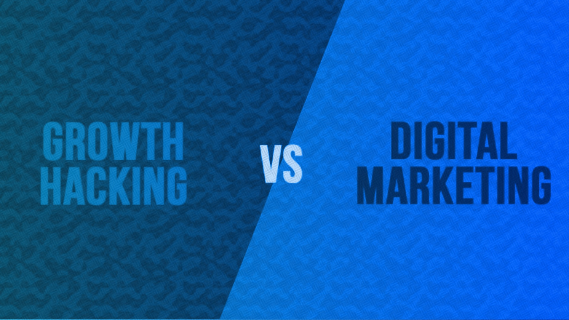 Growth hacker marketing vs. digital marketing?