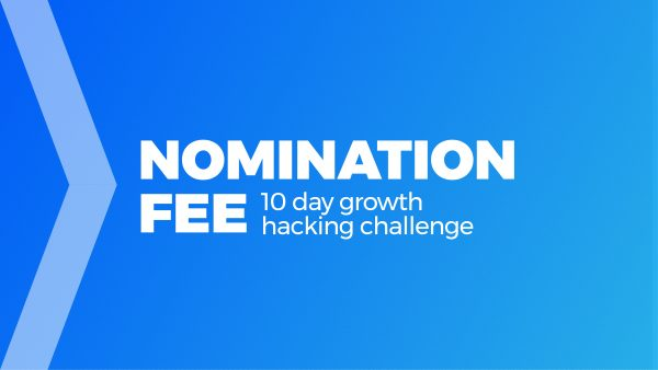 Nomination Fee scaled - Growth Thinking - think, design, growth hack a design approaching to growth hacking